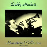 Bobby Hackett Remastered Collection