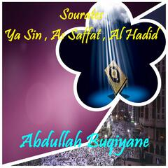 Sourates Ya Sin , As Saffat , Al Hadid