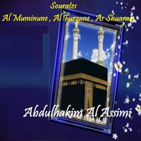 Sourates Al Muminune , Al Furqane , As Shuaraa