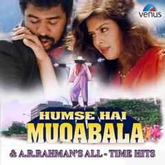 Humse Hai Muqabala & A.R. Rahman's All Time Hits