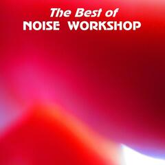 The Best of Noise Workshop