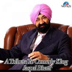 A Tribute to Comedy King Jaspal Bhatti