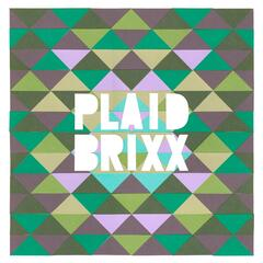 Plaid Brixx EP