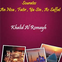 Sourates An Nisa , Fatir , Ya Sin , As Saffat