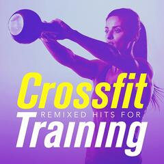 Remixed Hits for Crossfit Training