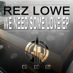 We Need Some Love Ep