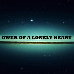 Ower of a Lonely Heart