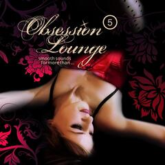 Obsession Lounge, Vol. 5