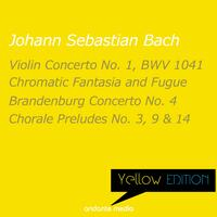 Yellow Edition - Bach: Chromatic Fantasia and Fugue & Brandenburg Concerto No. 4