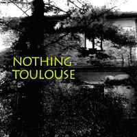 Nothing Toulouse