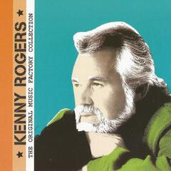 The Original Music Factory Collection: Kenny Rogers
