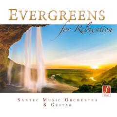 Evergreens for Relaxation