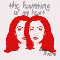 The Haunting of My Heart