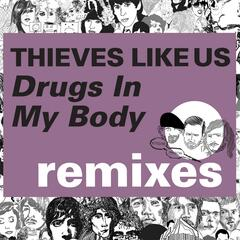 Kitsuné: Drugs in My Body (Remixes) - EP