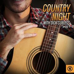 Country Night with Dick Curless, Vol. 1