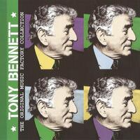 The Original Music Factory Collection, Tony Bennett