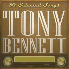 30 Selected Songs, Tony Bennett
