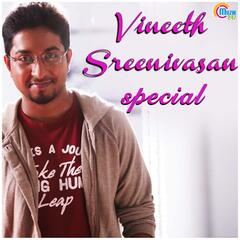 Vineeth Sreenivasan Special