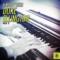 A Night With Duke Ellington, Vol. 2