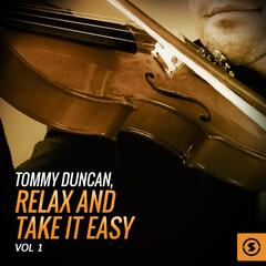 Tommy Duncan, Relax And Take It Easy, Vol. 1