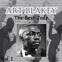 Art Blakey - The Best Jazz, Vol. 1