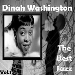 Dinah Washington - The Best Jazz, Vol. 1