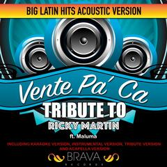 Vente Pa'Ca - (Acoustic Version) Tribute To Ricky Martin Ft. Maluma - Ep