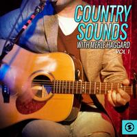Country Sounds With Merle Haggard, Vol. 1
