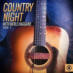 Country Night With Merle Haggard, Vol. 1