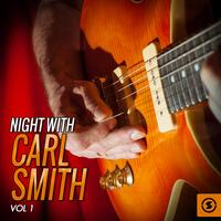 Night With Carl Smith, Vol. 1