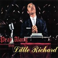 Pray Along with Little Richard