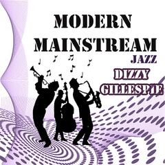 Modern Mainstream Jazz, Dizzy Gillespie