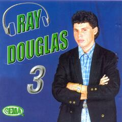 Ray Douglas, Vol. 3