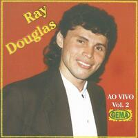 Ray Douglas ao Vivo, Vol. 2