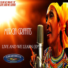 Live and We Learn EP