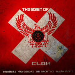 The Best of X Clan (Feat. Brother J)