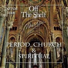 PERIOD, CHURCH & SPIRITUAL
