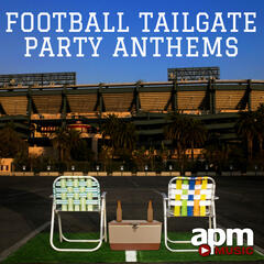 Football Tailgate Party Anthems