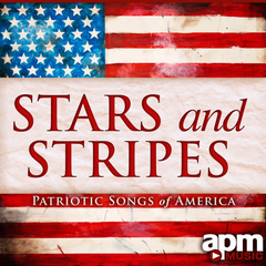 Stars And Stripes: Patriotic Songs of America