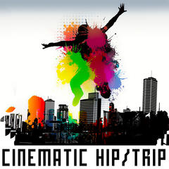 Cinematic Hip, Trip & Other Spices