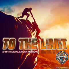 To the Limit: Sports Metal & Rock Anthems