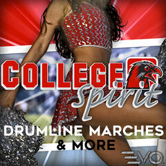 College Spirit: Drumline Marches & More
