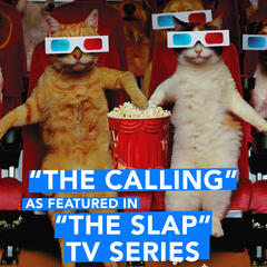 "The Calling (As Featured in ""The Slap"" TV Series) - Single"