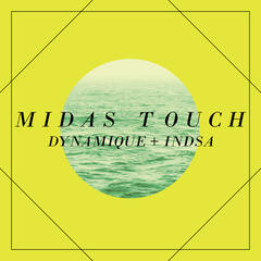 Midas Touch ft. INDSA