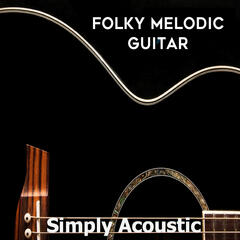 Simply Acoustic: Folky Melodic Guitar