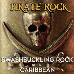 Pirate Rock: Swashbuckling Rock of the Caribbean