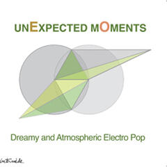 Unexpected Moments: Dreamy & Atmospheric Electro Pop