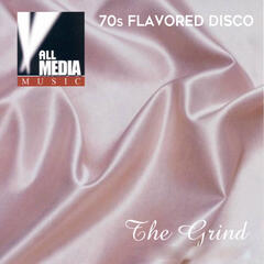 The Grind: 70s Flavored Disco