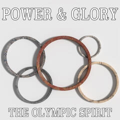 Power & Glory: The Olympic Spirit