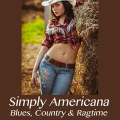 Simply Americana: Blues, Country & Ragtime